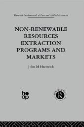 Non-Renewable Resources Extraction Programs and Markets