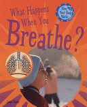 What Happens When You Breathe  Book