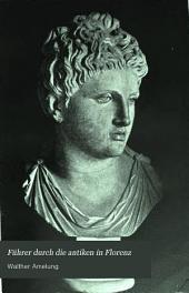 Führer durch die Antiken in Florenz