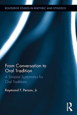 From Conversation to Oral Tradition PDF