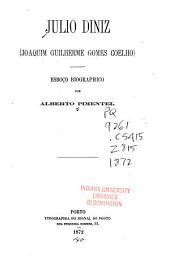 Julio Diniz: (Joaquim Guilherme Gomes Coelho) esboço biographico
