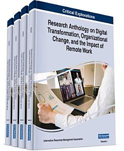 Research Anthology on Digital Transformation  Organizational Change  and the Impact of Remote Work PDF