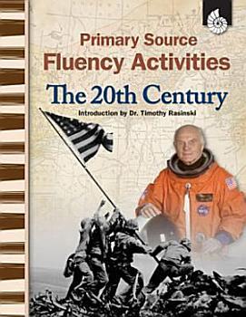 Primary Source Fluency Activities  The 20th Century PDF