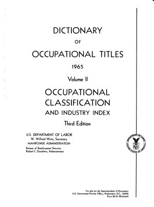 Dictionary of Occupational Titles  Occupational classification and industry index