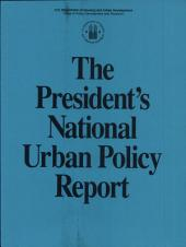 The President's National Urban Policy Report.