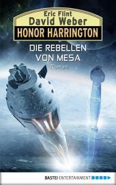 Die Rebellen von Mesa: Roman