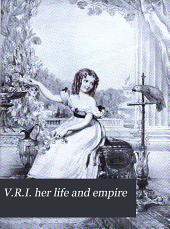 V. R. I.: Her Life and Empire