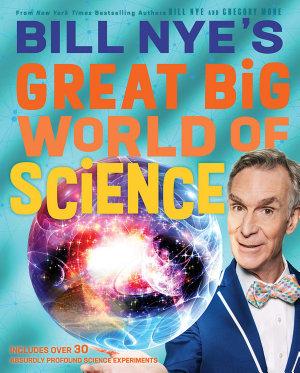 Bill Nye s Great Big World of Science