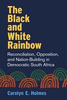 The Black and White Rainbow PDF