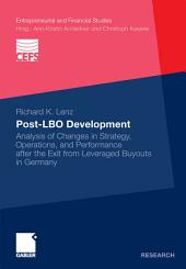 Post-LBO development: Analysis of Changes in Strategy, Operations, and Performance after the Exit from Leveraged Buyouts in Germany