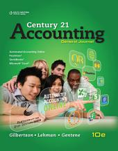 Century 21 Accounting: General Journal: Edition 10