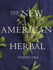 The New American Herbal
