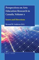 Perspectives On Arts Education Research In Canada Volume 2
