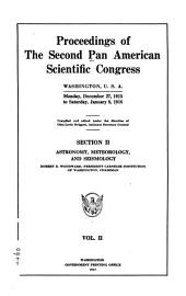 (section II) Astronomy, meteorology, and seismology. R. S. Woodward, chairman