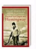 Fischen und Jagen mit Hemingway PDF