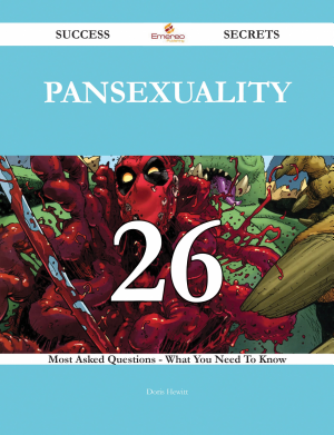 Pansexuality 26 Success Secrets   26 Most Asked Questions On Pansexuality   What You Need To Know PDF