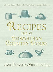 Recipes from an Edwardian Country House Book