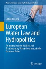 European Water Law and Hydropolitics PDF