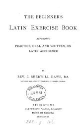 The beginner s Latin exercise book PDF