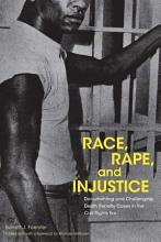 Race  Rape  and Injustice PDF