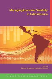 Managing Economic Volatility in Latin America