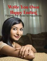 Write You Own Happy Ending   Finding the Road to Happiness PDF