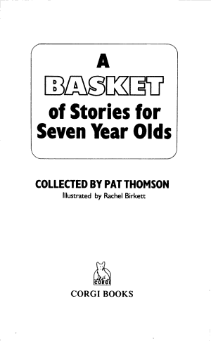 A Basket of Stories for Seven Year Olds