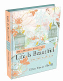 Life Is Beautiful  Cherish Each Day Book