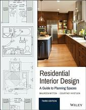 Residential Interior Design: A Guide To Planning Spaces, Edition 3