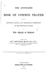 The Annotated Book of Common Prayer: Being an Historical, Ritual, and Theological Commentary on the Devotional System of the Church of England, Volume 23; Volume 360
