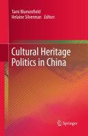 Cultural Heritage Politics in China
