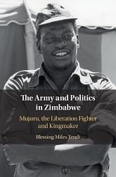 The Army And Politics In Zimbabwe Book PDF