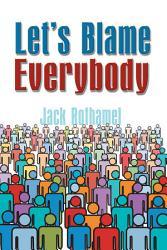 Let S Blame Everybody Book PDF