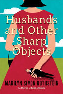 Husbands and Other Sharp Objects PDF