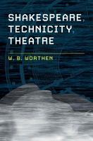 Theatre  Technicity  Shakespeare PDF