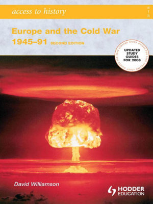 Access To History Europe And The Cold War 1945 1991 Second Edition