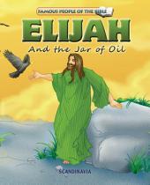Elijah and the Jar of Oil