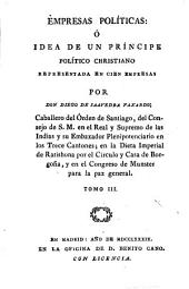 Empresas políticas: ó, Idea de un príncipe político christiano : representada en cien empresas, Volumen 3