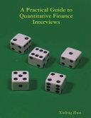 A Practical Guide To Quantitative Finance Interviews PDF