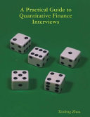 A Practical Guide To Quantitative Finance Interviews Book