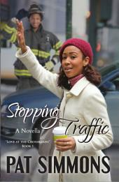 Stopping Traffic: (A Back to School Romance)