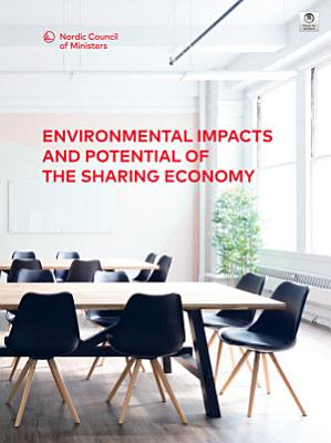 Environmental impacts and potential of the sharing economy