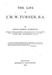 The Life of J.M.W. Turner, R.A.