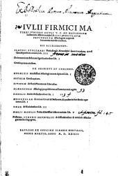 Ivlii Firmici Materni Ivnioris Sicvli V.C. ad Mavortivm Lollianum Astronomic[o]n lib. VIII
