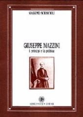 Giuseppe Mazzini: i princìpi e la politica