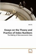 Essays on the Theory and Practice of Index Numbers