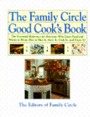 The Family Circle Good Cook s Book PDF