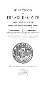 Les Universités de Franche-Comté: Gray, Dole, Besançon