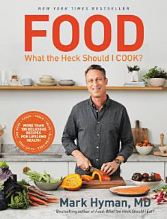 Food  What the Heck Should I Cook  Book