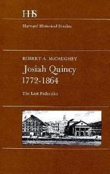 Josiah Quincy 1772 1864 Book PDF